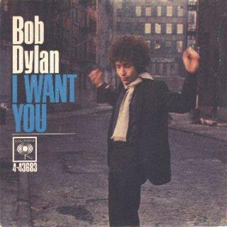 Bob Dylan i want you