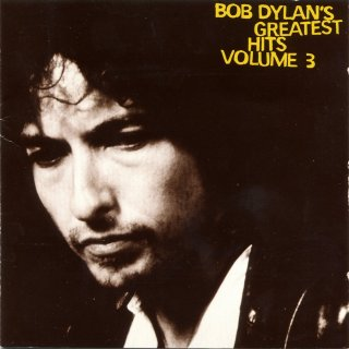 Bob Dylan - Bob Dylan's Greatest Hits, Vol. 3