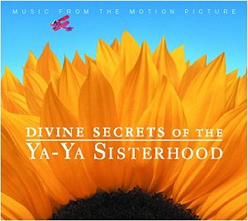 Soundtracks - Divine Secrets Of The Ya-Ya Sisterhood